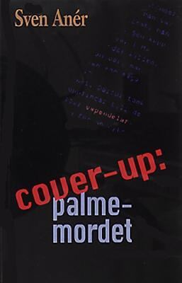 Cover-up: Palmemordet
