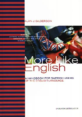 More like English