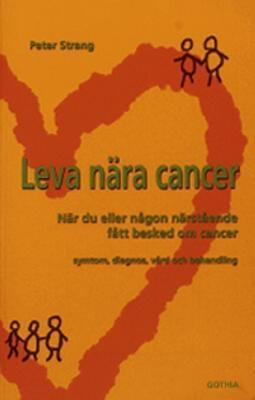 Leva nära cancer