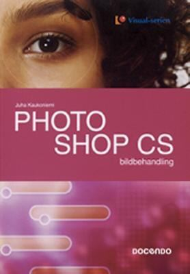 Photoshop CS - bildbehandling