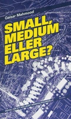 Small, medium eller large?