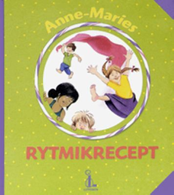 Anne-Maries rytmikrecept