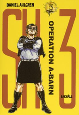 SH 3: Vol. 3, Operation A-barn