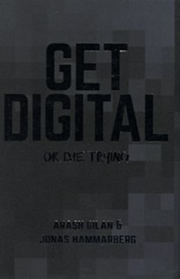 Get digital or die trying
