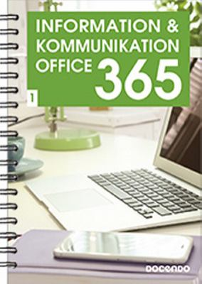 Information & kommunikation: 1. : Office 365 /